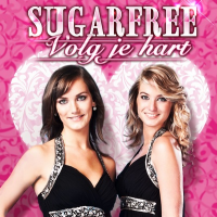 Sugarfree - Volg je hart
