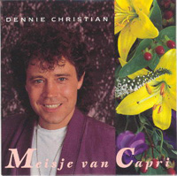 Dennie Christian - meisje van capri