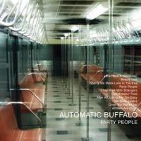 Automatic Buffalo - Party People