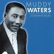 Muddy Waters - Louisiana Blues