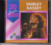 Shirley Bassey - 20 Super Sucessos