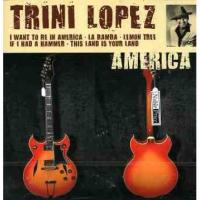 Trini Lopez - America