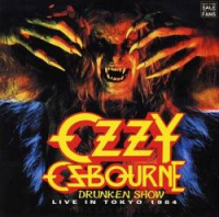 Ozzy Osbourne - Drunken Show