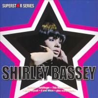 Shirley Bassey - Superstar Series