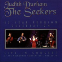 The Seekers - 25 Year Reunion Celebration