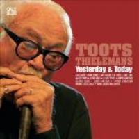 Toots Thielemans - Yesterday & Today (Cd 2) (1995)
