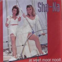 Sha-Na - Je weet maar nooit