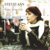 Stevie Ann - Away from Here