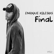 Enrique Iglesias - Final Vol.1