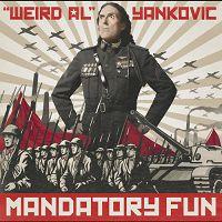 Weird Al Yankovic - Mandatory Fun