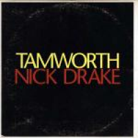 Nick Drake - Tamworth