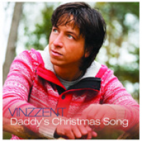 Vinzzent - Daddy's Christmas Song (2008)