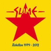 Slime - Rebellen 1979 - 2012