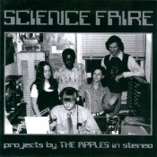 The Apples In Stereo - Science Faire
