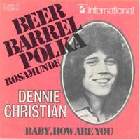 Dennie Christian - Beer Barrel Polka