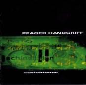 Prager Handgriff - Schindluder