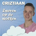 Criztiaan - Zweven op de wolken
