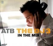 ATB - The DJ in the Mix '3