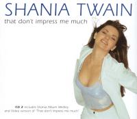 Shania Twain - That Don't Impress Me Much CD2 (UK)