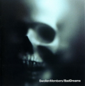 Swollen Members - Bad Dreams