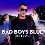 Bad Boys Blue - Killers (Single)
