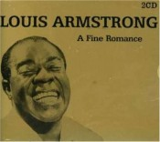 Louis Armstrong - A Fine Romance (2004)