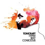Tomcraft - Hypersexyconscious