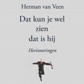 Herman Van Veen - Dat Kun Je Wel Zien Dat Is Hij