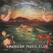 American Music Club - San Francisco