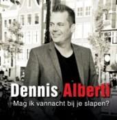 Dennis Alberti - Mag ik vannacht bij je slapen?