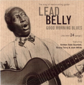 Leadbelly (Lead Belly) - Good Morning Blues (His Best 24 Songs)