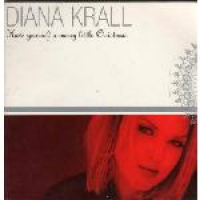 Diana Krall - Have Yourself A Merry Little Christmas