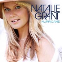 Natalie Grant - Hurricane (Deluxe Edition)