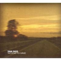 Tina Dickow (Tina Dico) - The Road To Gävle