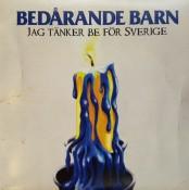 Bedårande Barn - Jag Tänker Be För Sverige