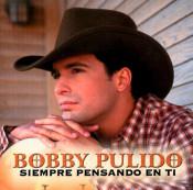 Bobby Pulido - Siempre Pensando En Ti