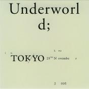 Underworld - Live in Tokyo 25th November 2005