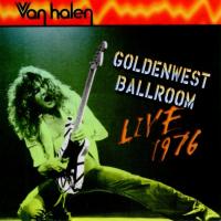 Van Halen - Goldenwest Ballroom