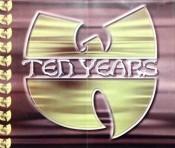 Wu-Tang Clan - Ten Years