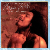 Maxi Priest - You're Safe (with Caution)