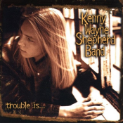 Kenny Wayne Shepherd Band - Trouble Is
