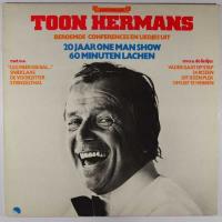 Toon Hermans - Beroemde conferences en liedjes uit 20 jaar One Man Show 60 minuten lachen