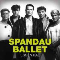 Spandau Ballet - Essential
