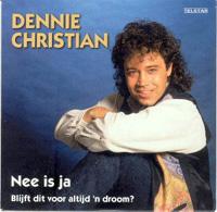 Dennie Christian - Nee is ja