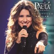 Paula Fernandes - Amanhecer Ao Vivo