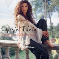 Shania Twain - Forever And For Always (single)