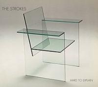 The Strokes - Hard To Explain