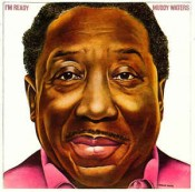 Muddy Waters - I'm Ready (remastered)