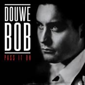 Douwe Bob - Pass It On
