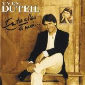 Yves Duteil - Entre Elles et Moi
